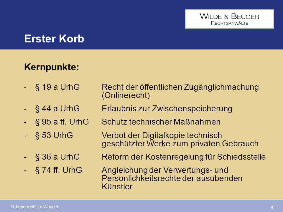 Urheberrecht im Wandel 17 Ausgleich des Urhebers durch Pauschalvergütung Anlage (zu § 54d Abs.
