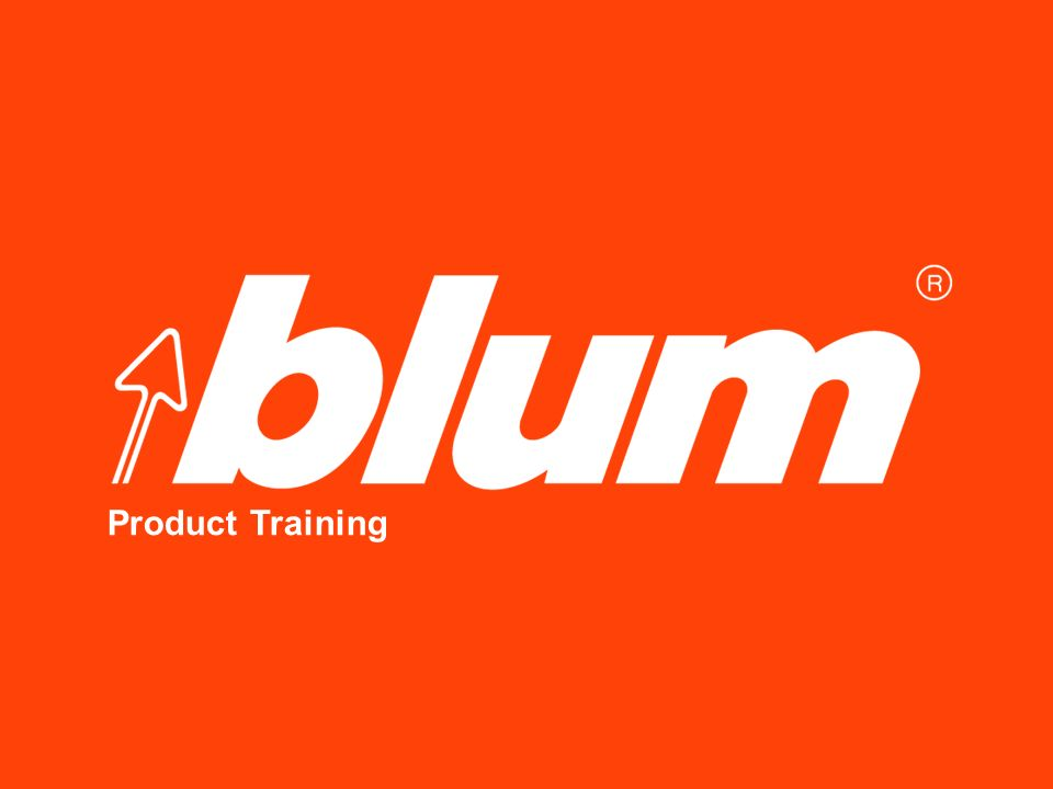 2 © Julius Blum GmbH Blum Product Training