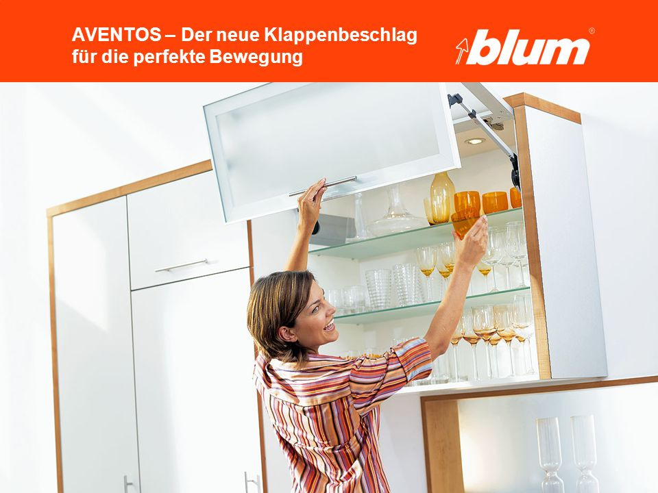 54 © Julius Blum GmbH AVENTOS HF Die Praxis Praxistraining