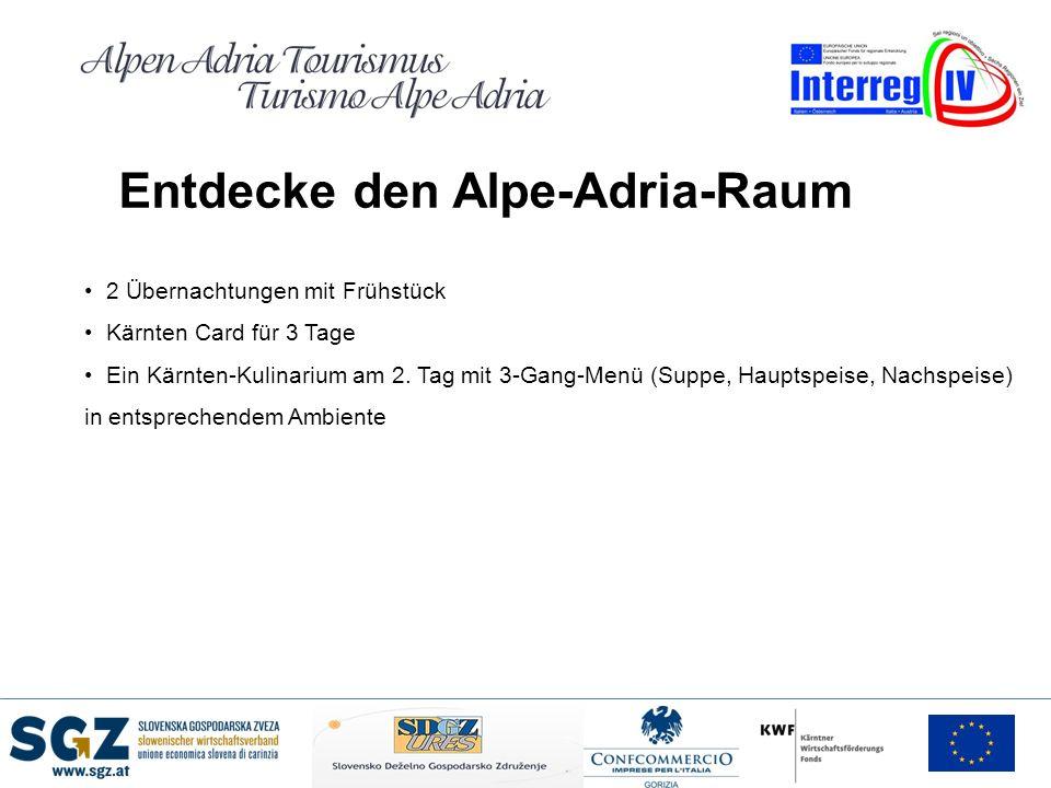 Entdecke den Alpe-Adria-Raum 2 Übernachtungen mit Frühstück Kärnten Card für 3 Tage Ein Kärnten-Kulinarium am 2. Tag mit 3-Gang-Menü (Suppe, Hauptspei