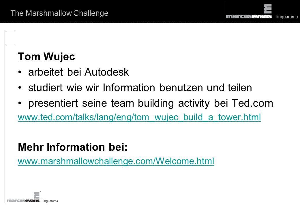 Tom Wujec arbeitet bei Autodesk studiert wie wir Information benutzen und teilen presentiert seine team building activity bei Ted.com www.ted.com/talks/lang/eng/tom_wujec_build_a_tower.html Mehr Information bei: www.marshmallowchallenge.com/Welcome.html