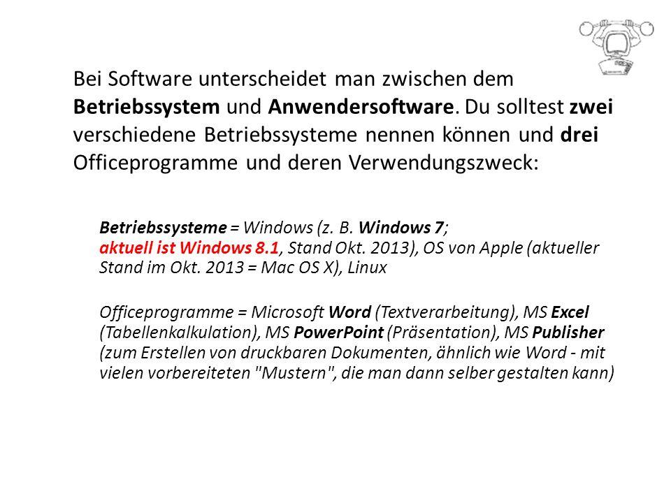 Bei Software unterscheidet man zwischen dem Betriebssystem und Anwendersoftware.
