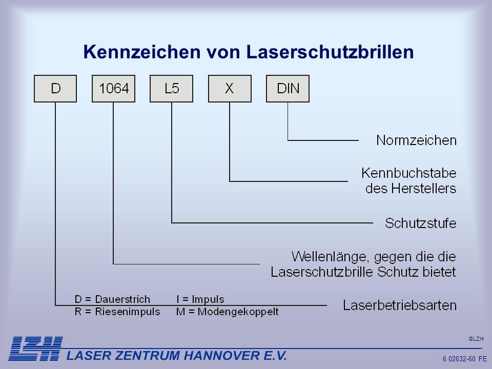 ©LZH 6 02632-60 FE Kennzeichen von Laserschutzbrillen