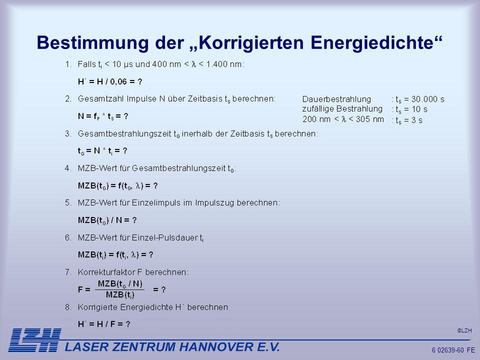 ©LZH 6 02639-60 FE Bestimmung der Korrigierten Energiedichte