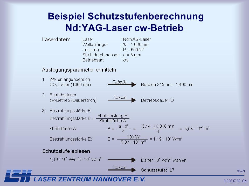 ©LZH 6 02637-60 Gd Beispiel Schutzstufenberechnung Nd:YAG-Laser cw-Betrieb