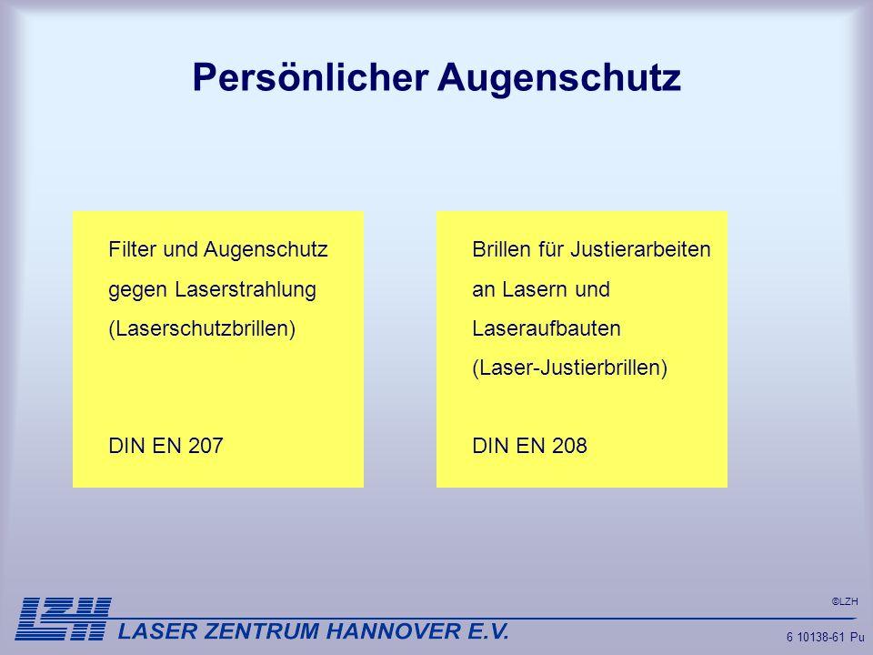 ©LZH 6 10138-61 Pu Persönlicher Augenschutz Filter und AugenschutzBrillen für Justierarbeiten gegen Laserstrahlungan Lasern und (Laserschutzbrillen)La