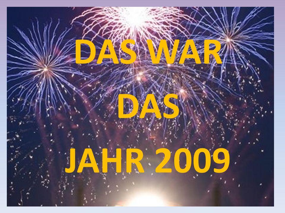 DAS WAR DAS JAHR 2009