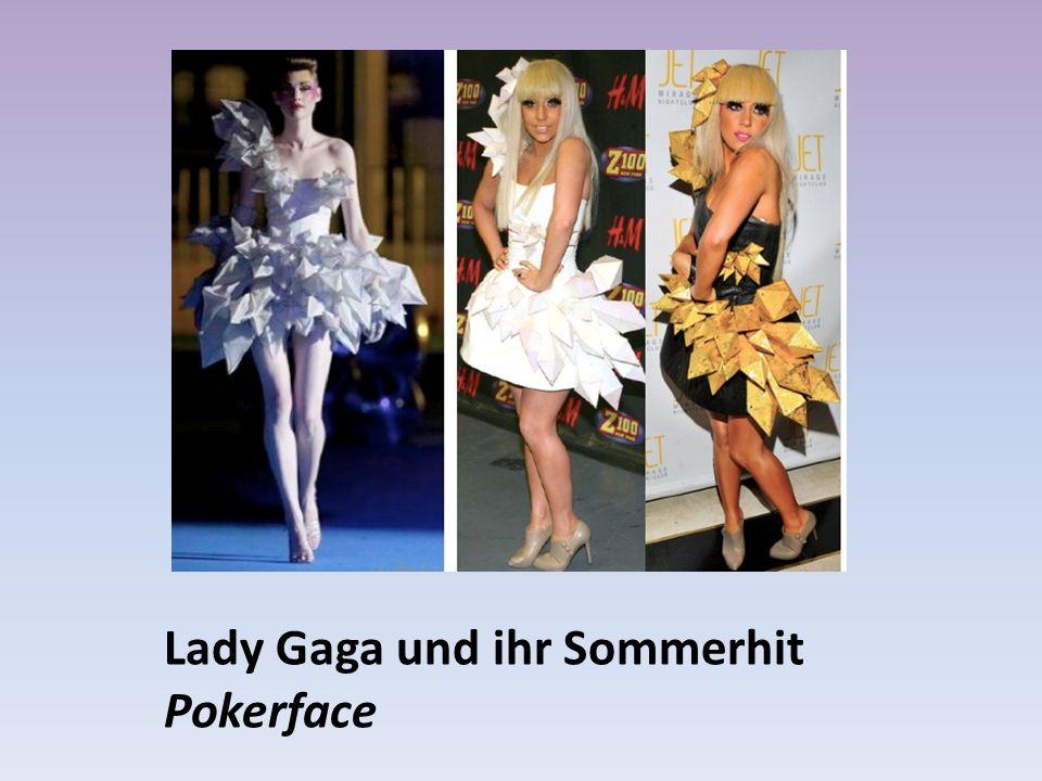 Lady Gaga und ihr Sommerhit Pokerface