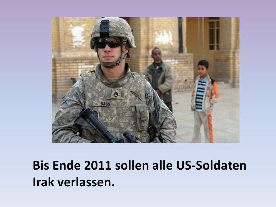 Bis Ende 2011 sollen alle US-Soldaten Irak verlassen.