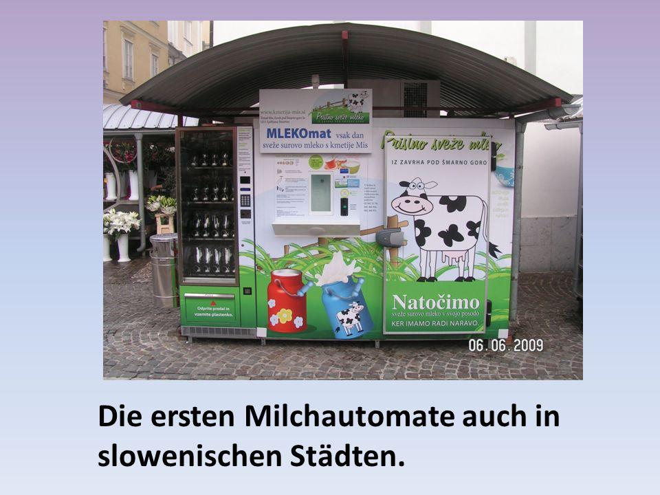 Die ersten Milchautomate auch in slowenischen Städten.