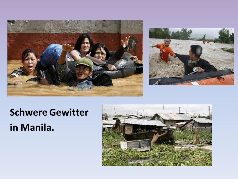 Schwere Gewitter in Manila.