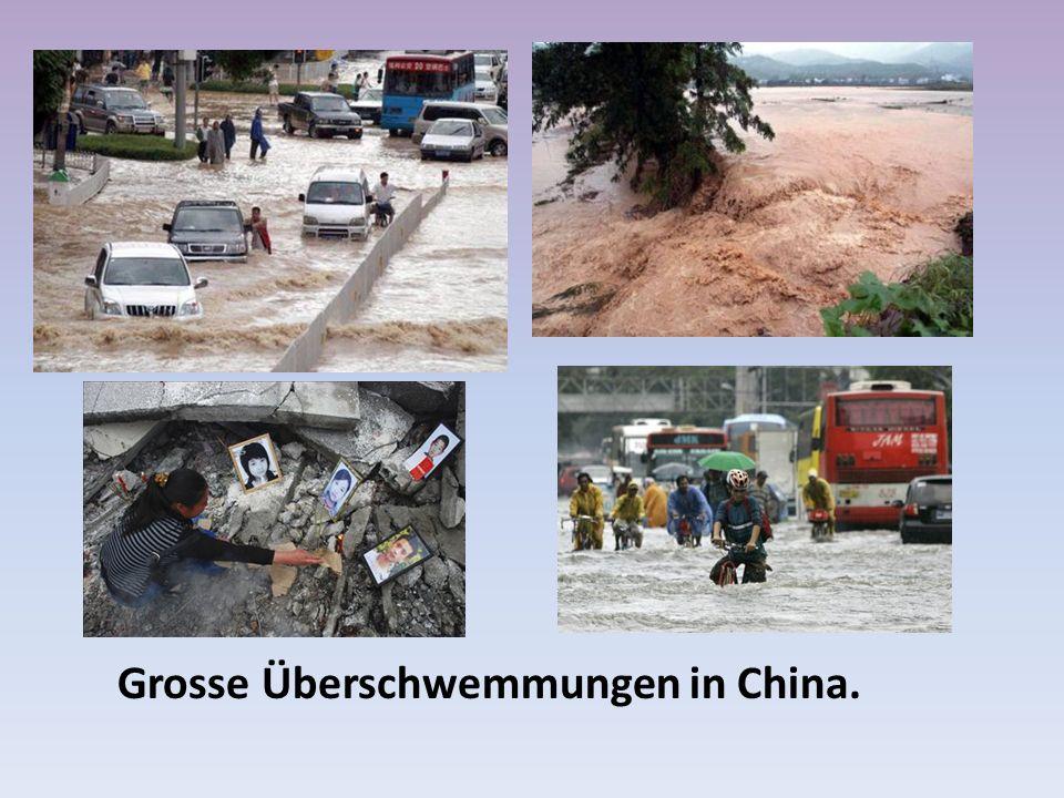 Grosse Überschwemmungen in China.