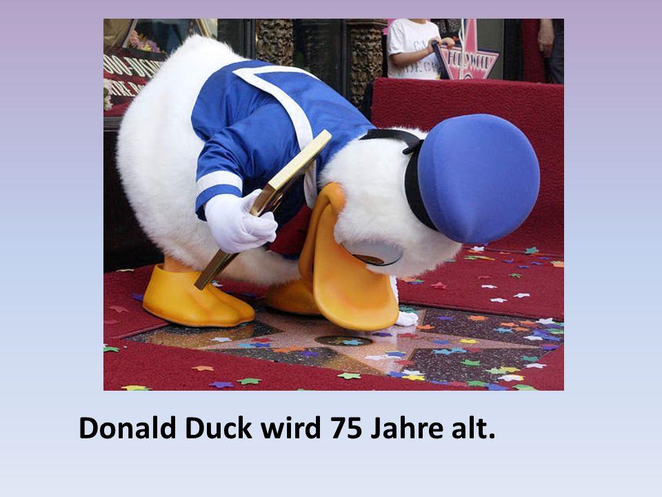 Donald Duck wird 75 Jahre alt.