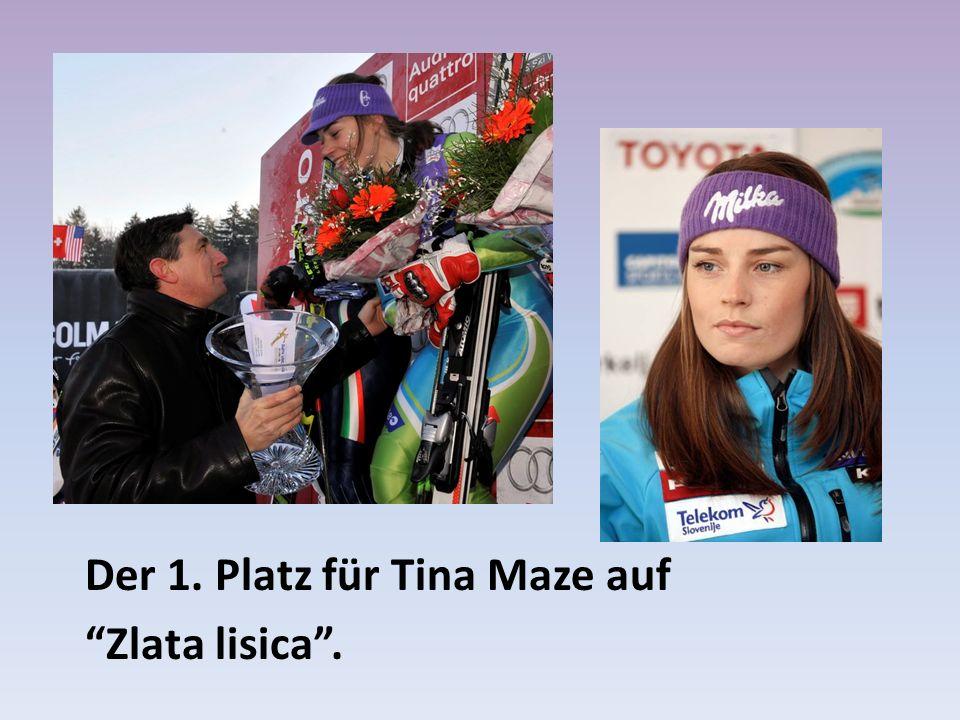 Der 1. Platz für Tina Maze auf Zlata lisica.