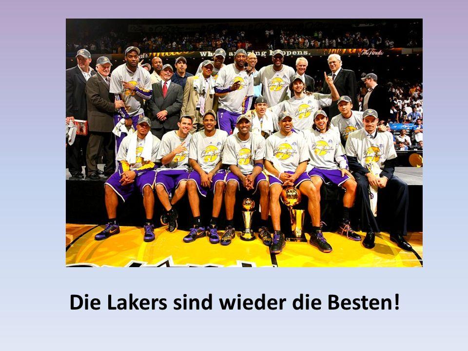 Die Lakers sind wieder die Besten!