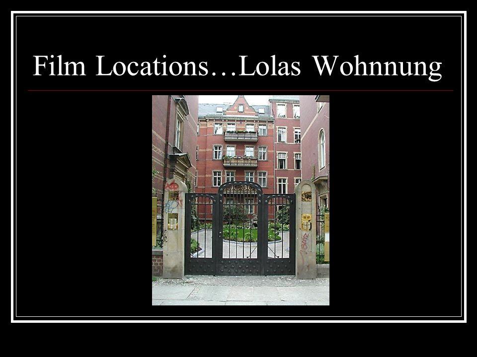 Film Locations…Lolas Wohnnung