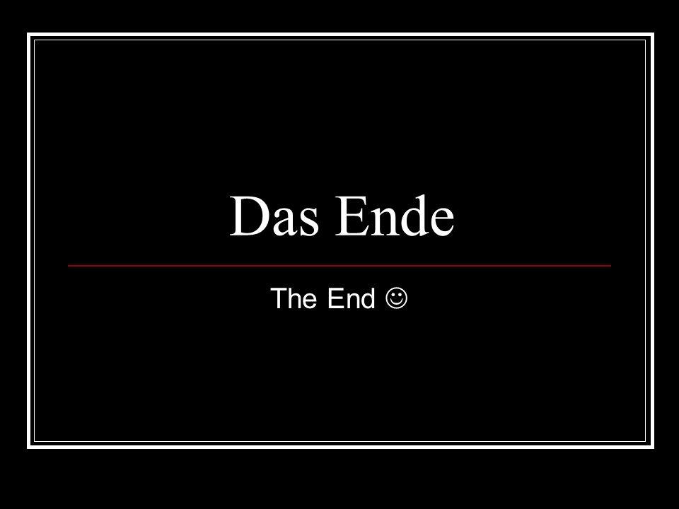 Das Ende The End