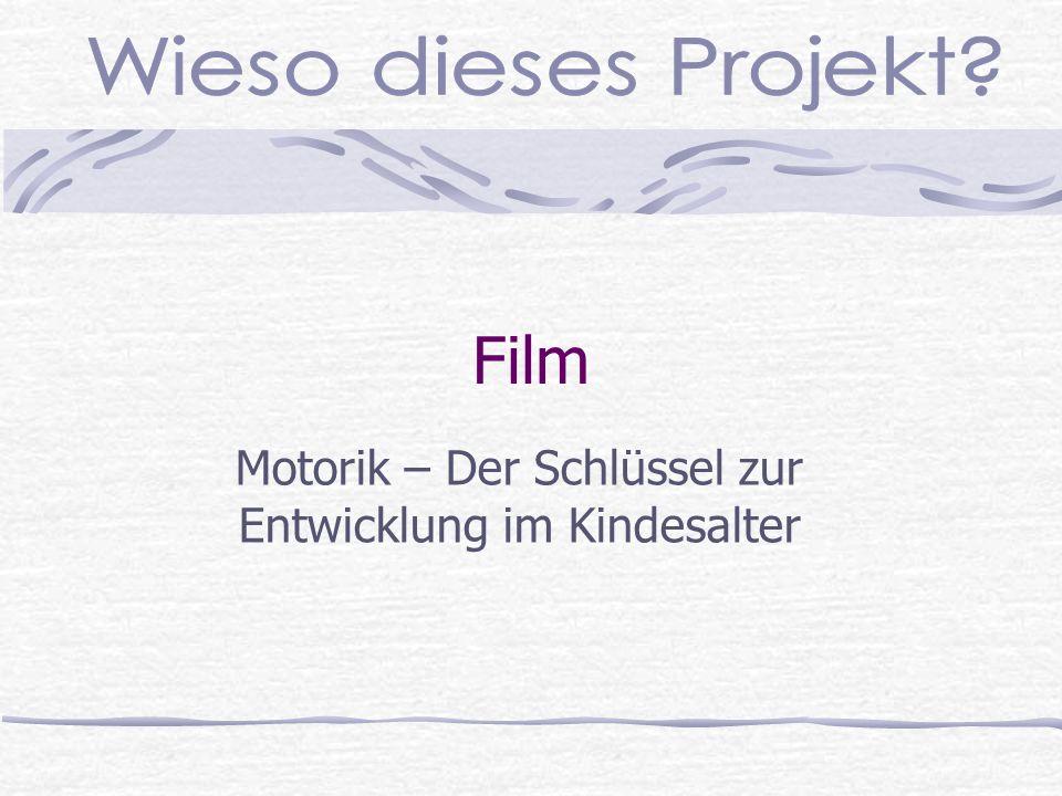 Film Motorik – Der Schlüssel zur Entwicklung im Kindesalter