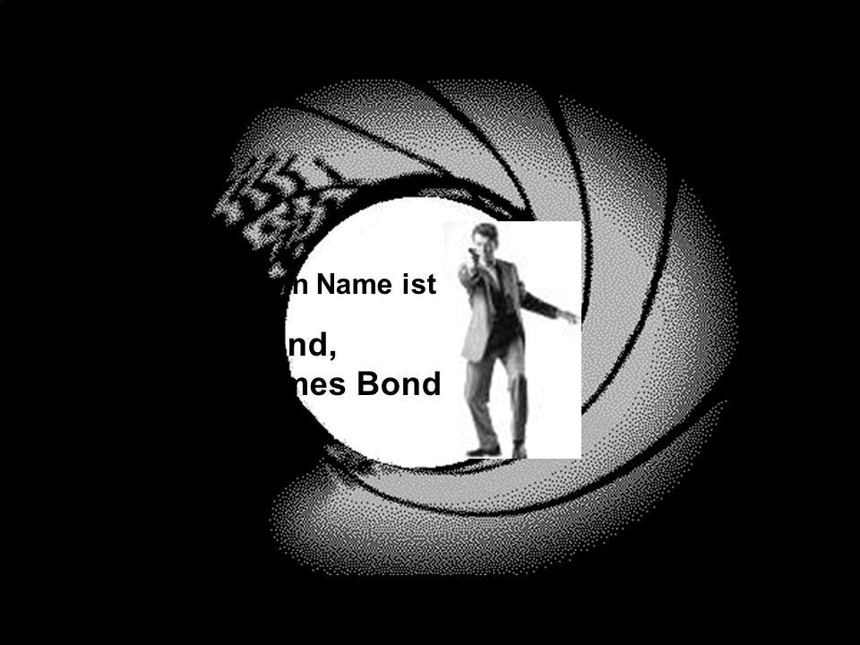 Phraseologismen in Spielfilmen und auf Filmplakaten 55 4. Phraseologismen in Filmreihen Mein Name ist Bond, James Bond