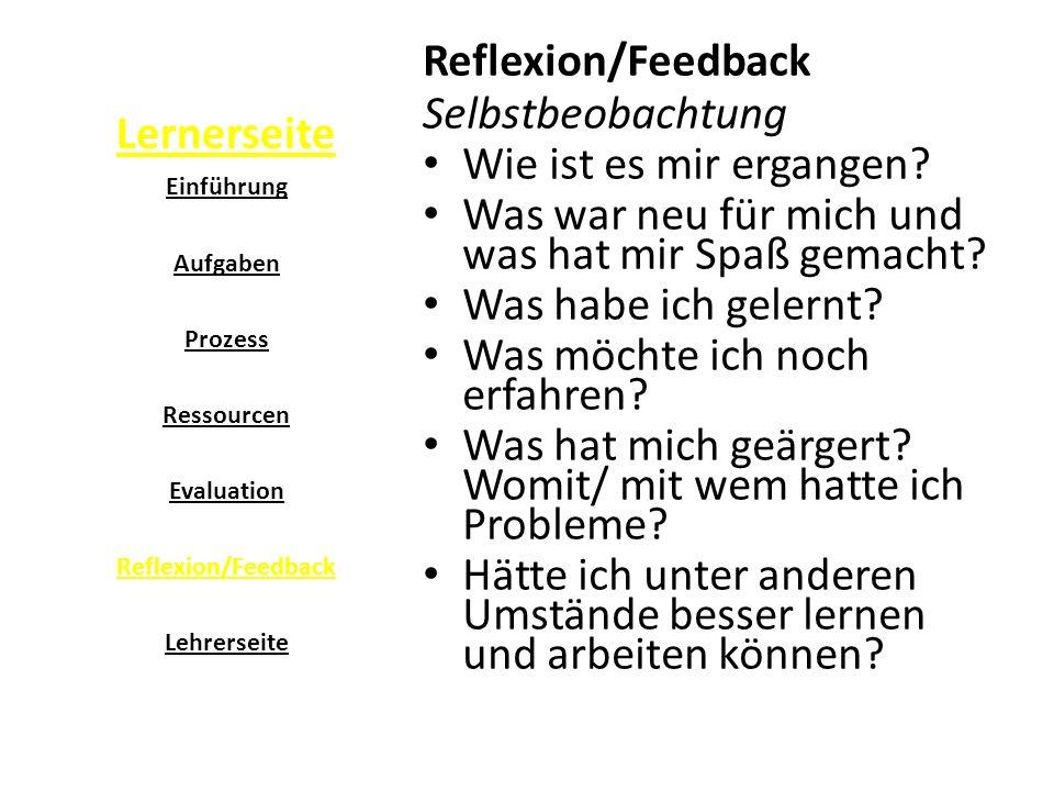 Lernerseite Reflexion/Feedback Selbstbeobachtung Wie ist es mir ergangen.