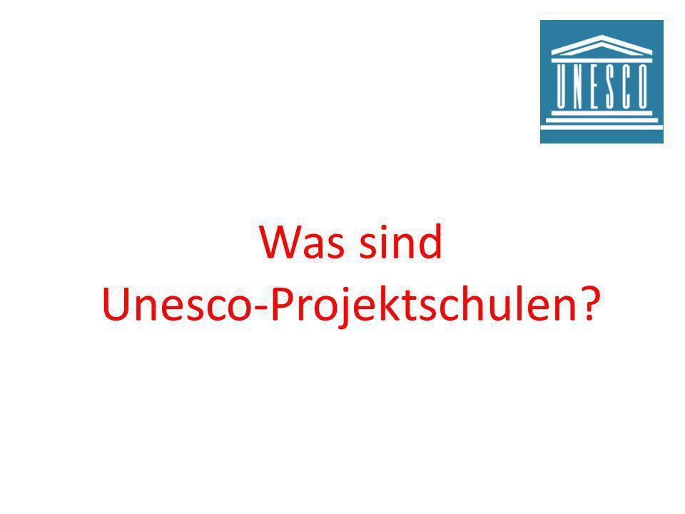 Was sind Unesco-Projektschulen?