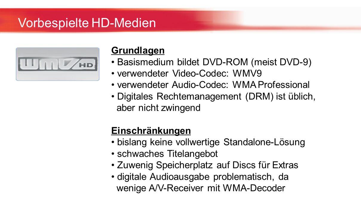 Vorbespielte HD-Medien Grundlagen Basismedium bildet DVD-ROM (meist DVD-9) verwendeter Video-Codec: WMV9 verwendeter Audio-Codec: WMA Professional Dig