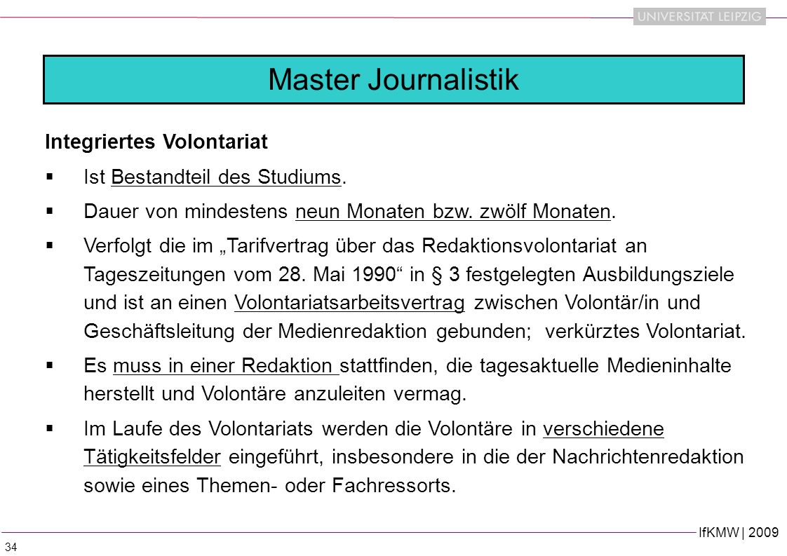 IfKMW | 2009 34 Master Journalistik Integriertes Volontariat Ist Bestandteil des Studiums.