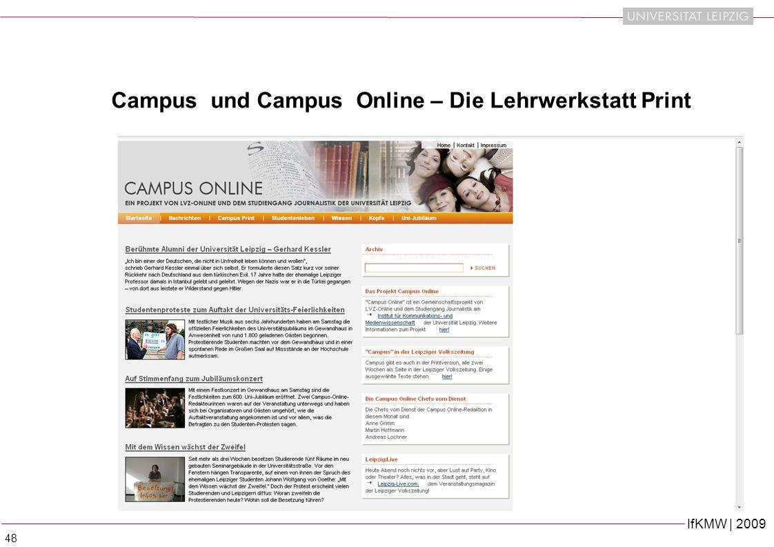 IfKMW | 2009 48 Campus und Campus Online – Die Lehrwerkstatt Print