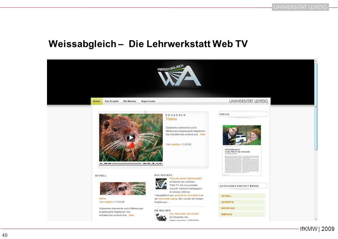 IfKMW | 2009 49 Weissabgleich – Die Lehrwerkstatt Web TV