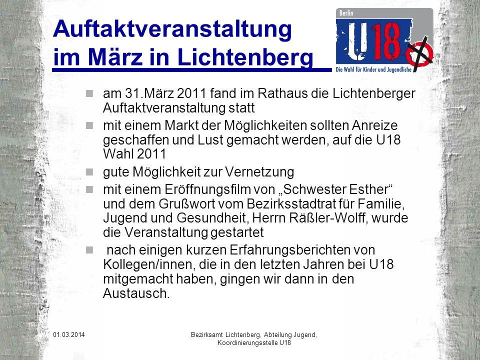 01.03.2014 Bezirksamt Lichtenberg, Abteilung Jugend, Koordinierungsstelle U18 Einige Impressionen Der Auftakt ist gemacht!