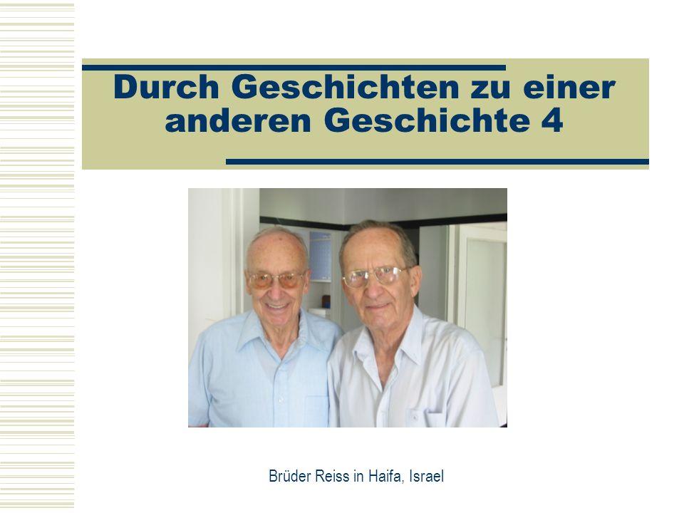 Durch Geschichten zu einer anderen Geschichte 4 Brüder Reiss in Haifa, Israel