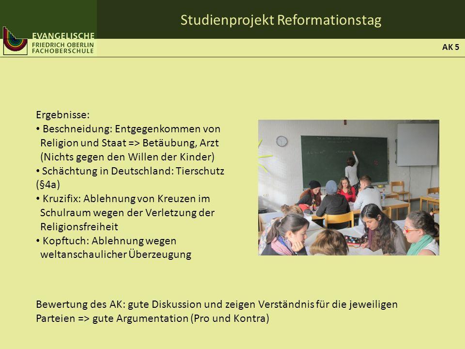 Studienprojekt Reformationstag Ergebnisse: Beschneidung: Entgegenkommen von Religion und Staat => Betäubung, Arzt (Nichts gegen den Willen der Kinder)