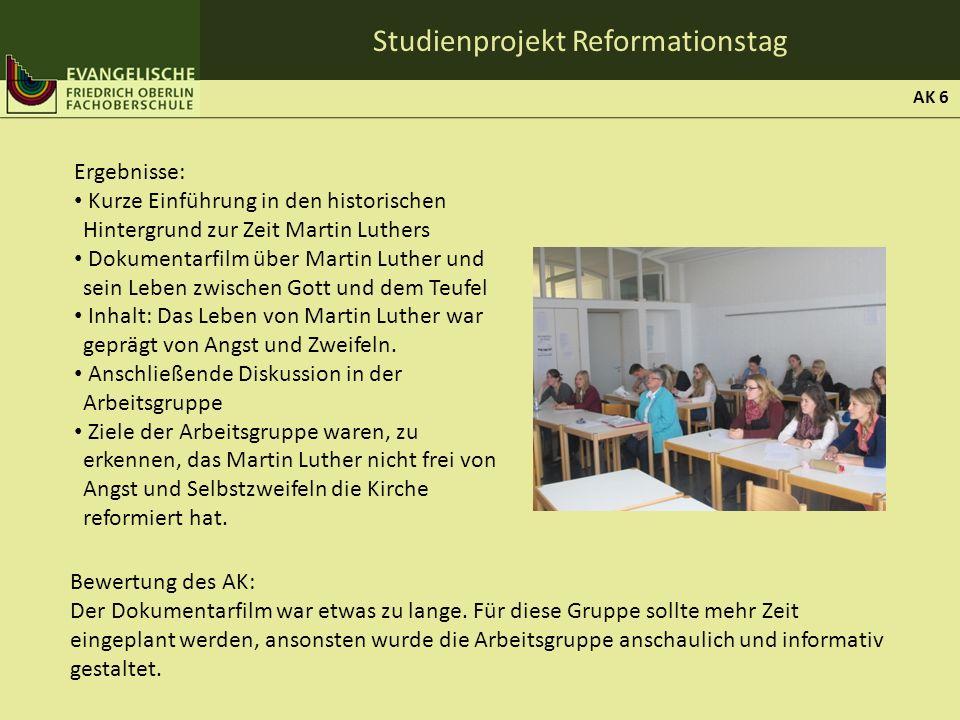 Studienprojekt Reformationstag Ergebnisse: Kurze Einführung in den historischen Hintergrund zur Zeit Martin Luthers Dokumentarfilm über Martin Luther