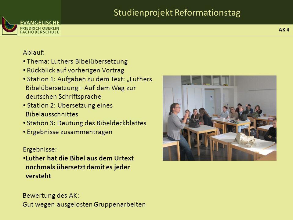 Studienprojekt Reformationstag Ablauf: Thema: Luthers Bibelübersetzung Rückblick auf vorherigen Vortrag Station 1: Aufgaben zu dem Text: Luthers Bibel