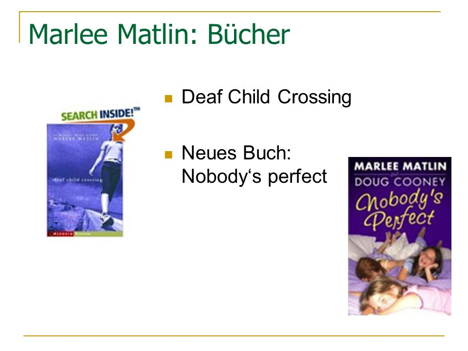 Marlee Matlin: Bücher Deaf Child Crossing Neues Buch: Nobodys perfect