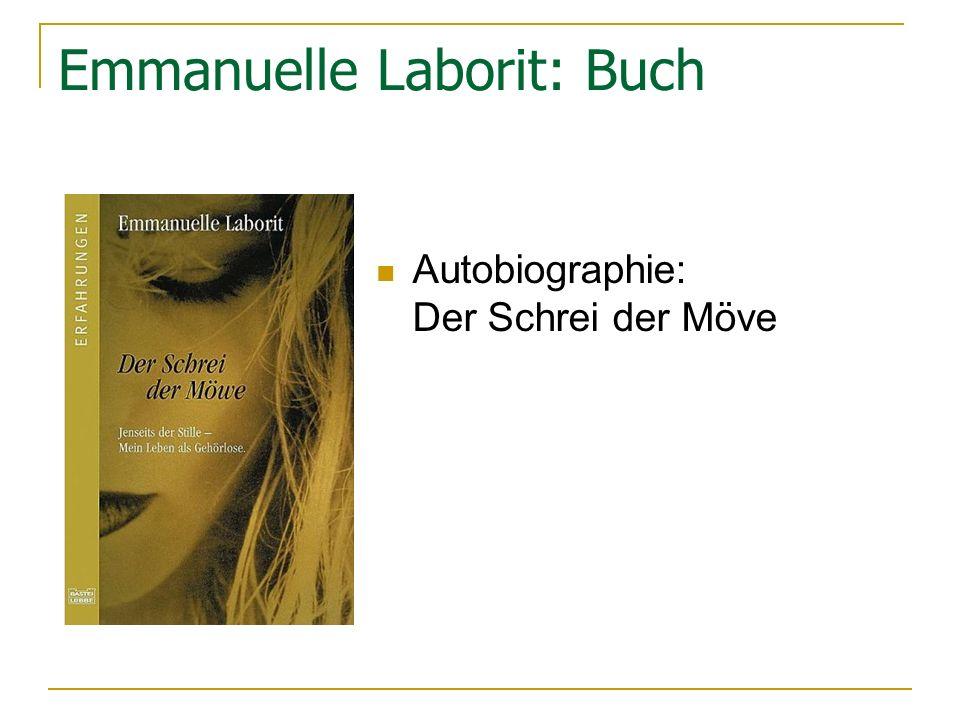 Emmanuelle Laborit: Buch Autobiographie: Der Schrei der Möve