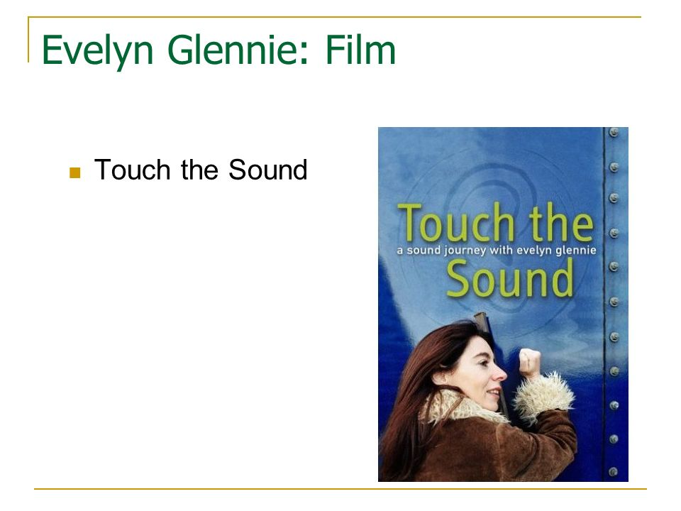 Evelyn Glennie: Film Touch the Sound