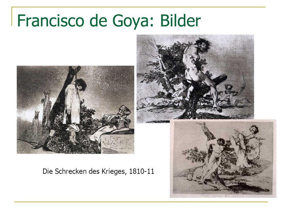 Francisco de Goya: Bilder Die Schrecken des Krieges, 1810-11