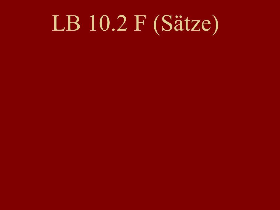 LB 10.2 F (Sätze)