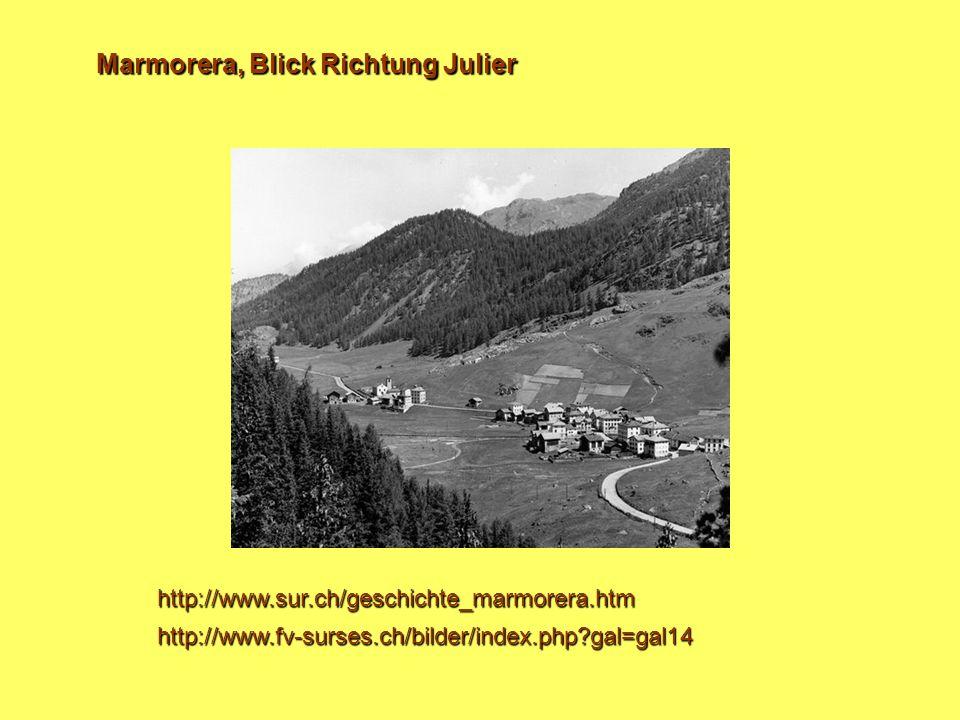 Marmorera, Blick Richtung Julier http://www.sur.ch/geschichte_marmorera.htm http://www.fv-surses.ch/bilder/index.php?gal=gal14