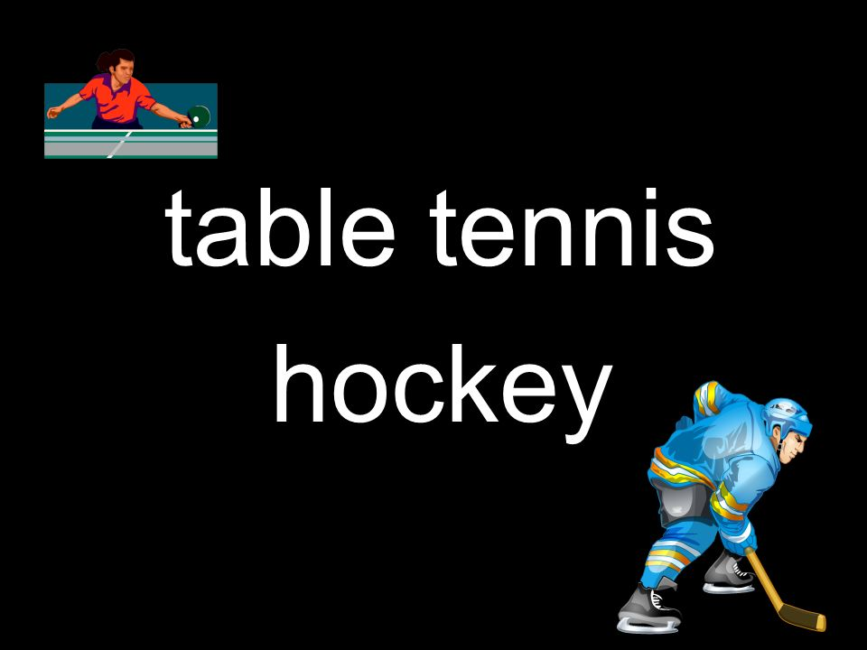 table tennis hockey