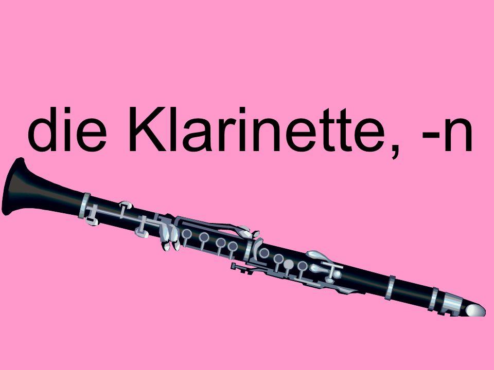 die Klarinette, -n