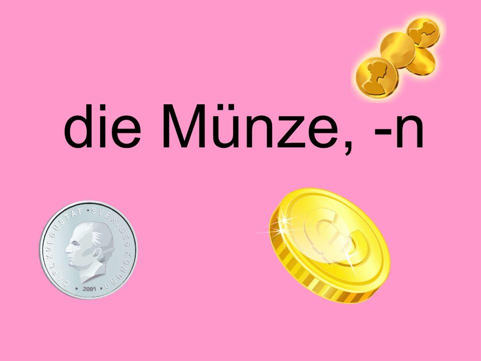 die Münze, -n