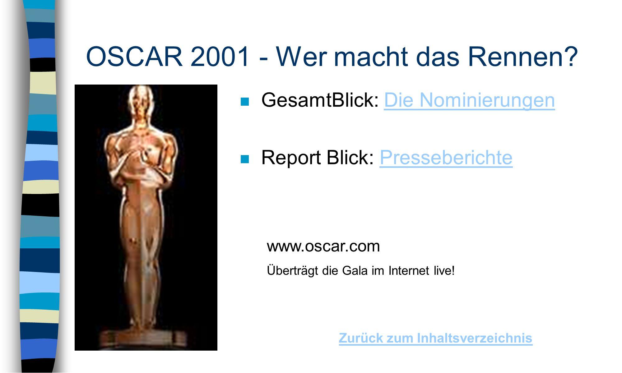 OSCAR 2001 - Wer macht das Rennen.