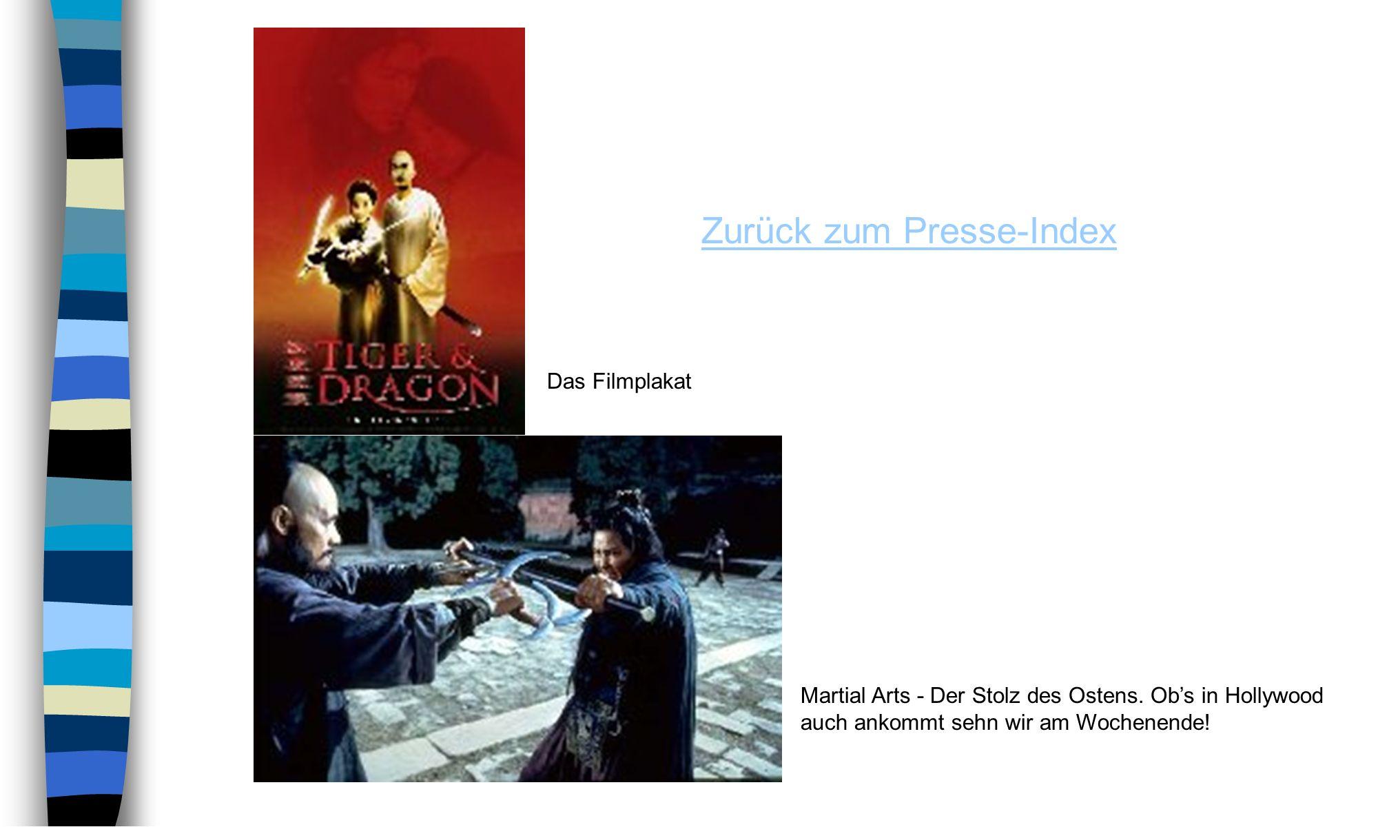 Zurück zum Presse-Index Martial Arts - Der Stolz des Ostens.