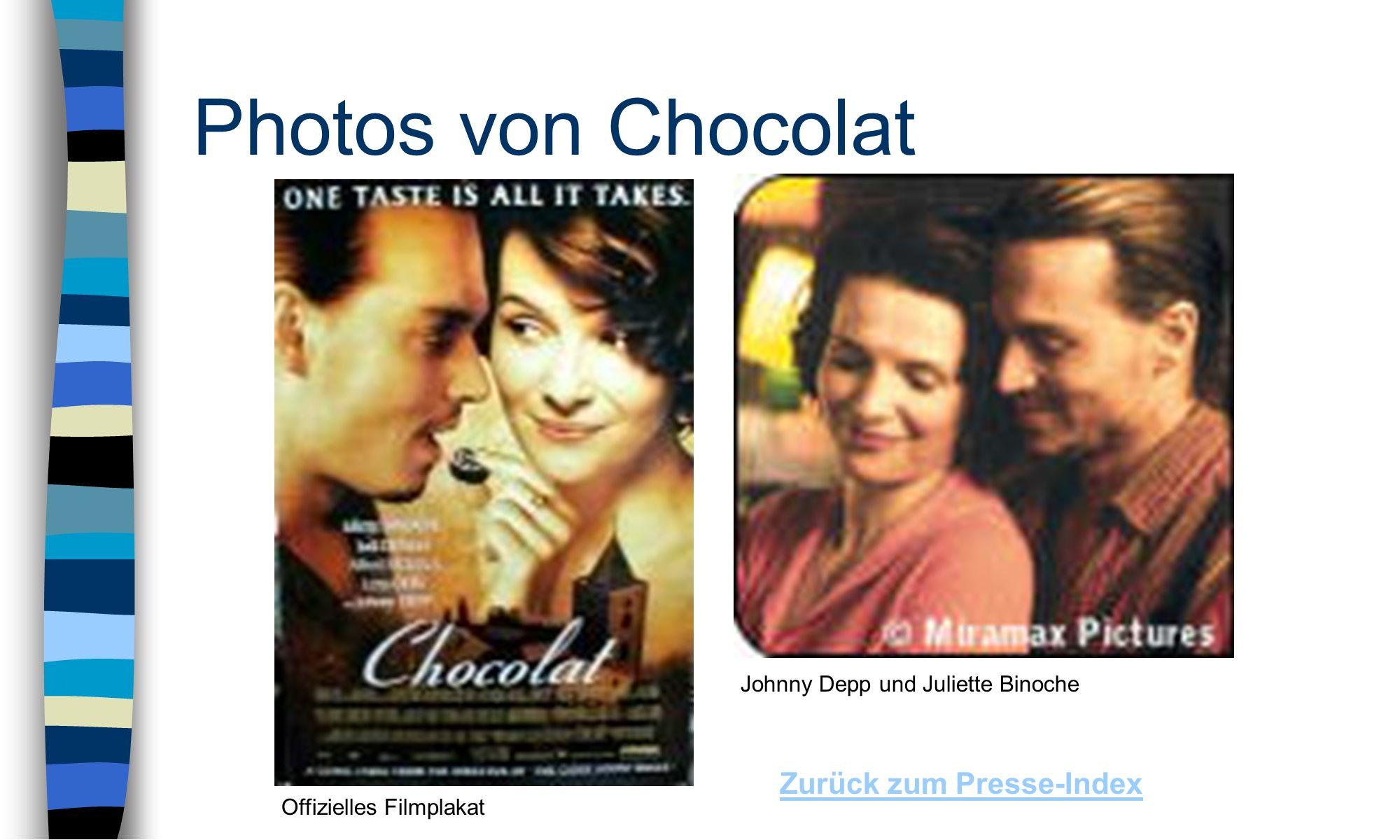 Photos von Chocolat Zurück zum Presse-Index Offizielles Filmplakat Johnny Depp und Juliette Binoche