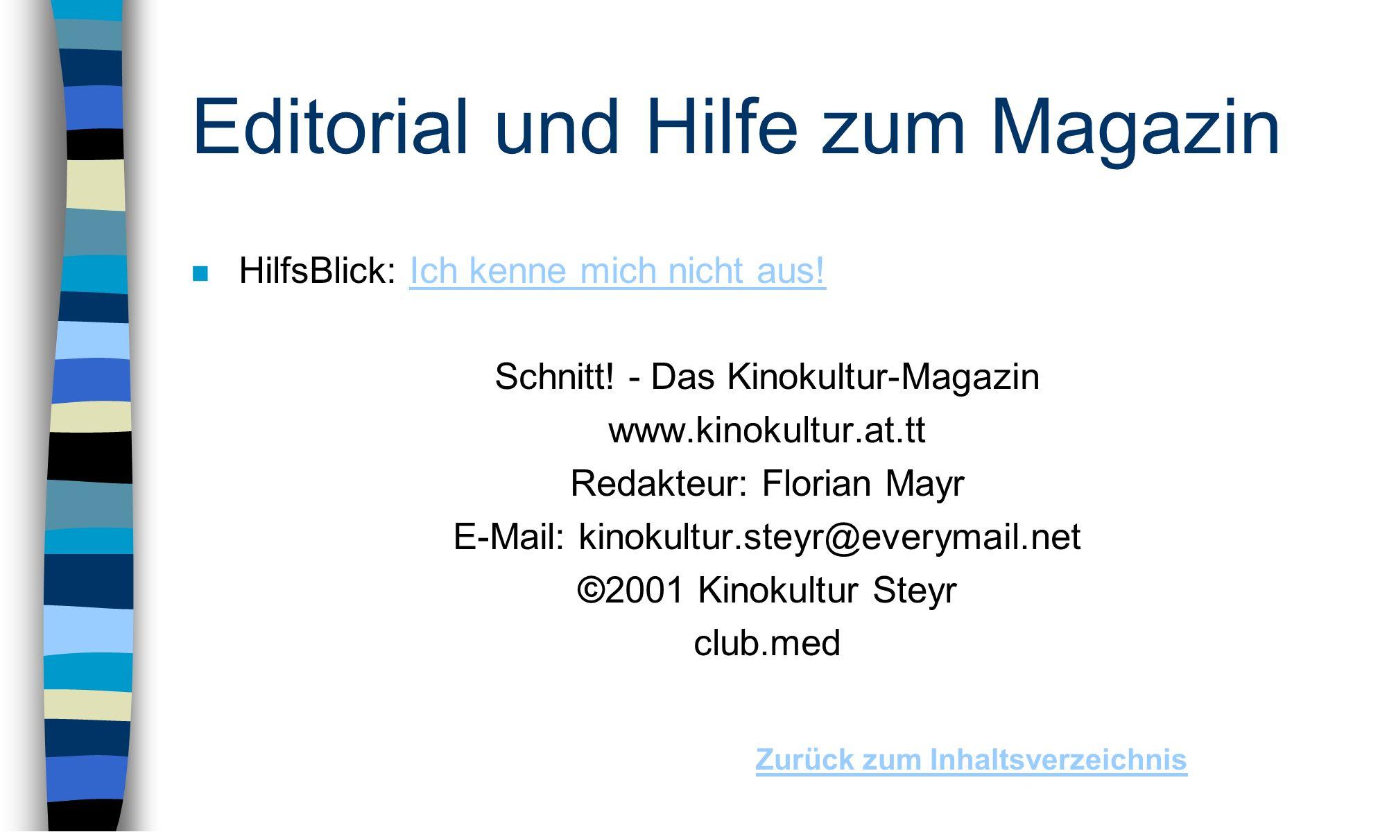 Editorial und Hilfe zum Magazin n HilfsBlick: Ich kenne mich nicht aus!Ich kenne mich nicht aus.