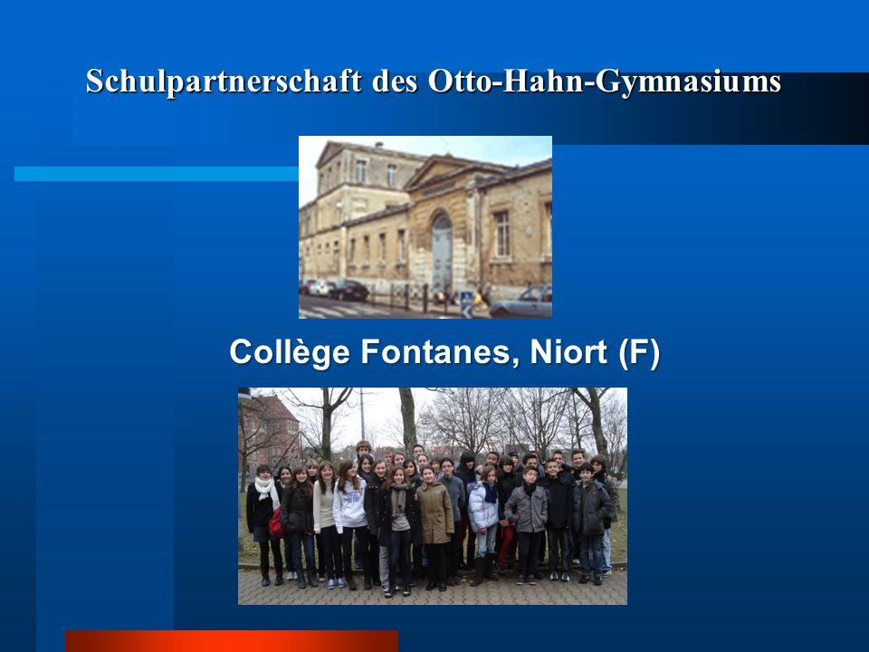 Schulpartnerschaft des Otto-Hahn-Gymnasiums Collège Fontanes, Niort (F)