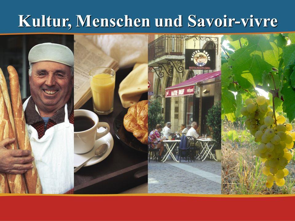 01.03.2014 Kultur, Menschen und Savoir-vivre