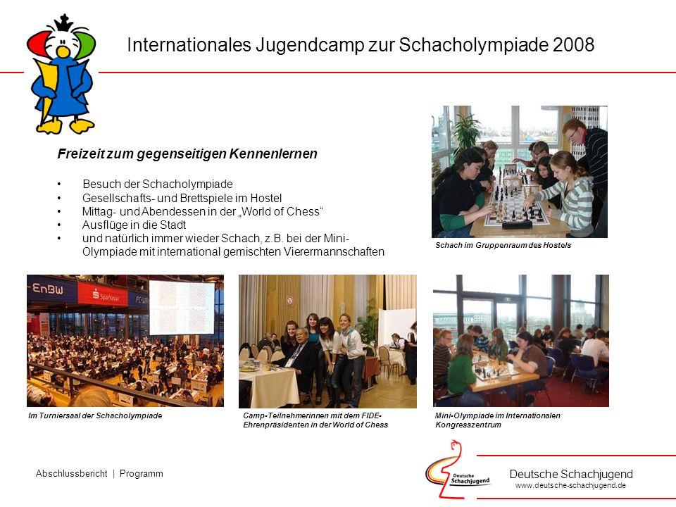 Deutsche Schachjugend www.deutsche-schachjugend.de It was very funny trip for me and I will not forget this trip in my life.